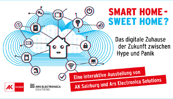 Ausstellung Smart Home - Sweet Home? © AK/Ars Electronica, AK