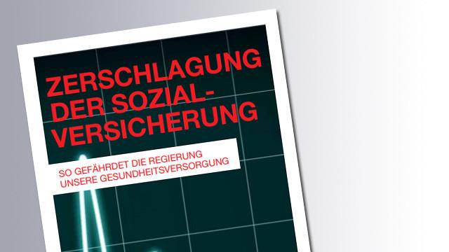 Titelseite Zerschlagung der Sozialversicherung © AK